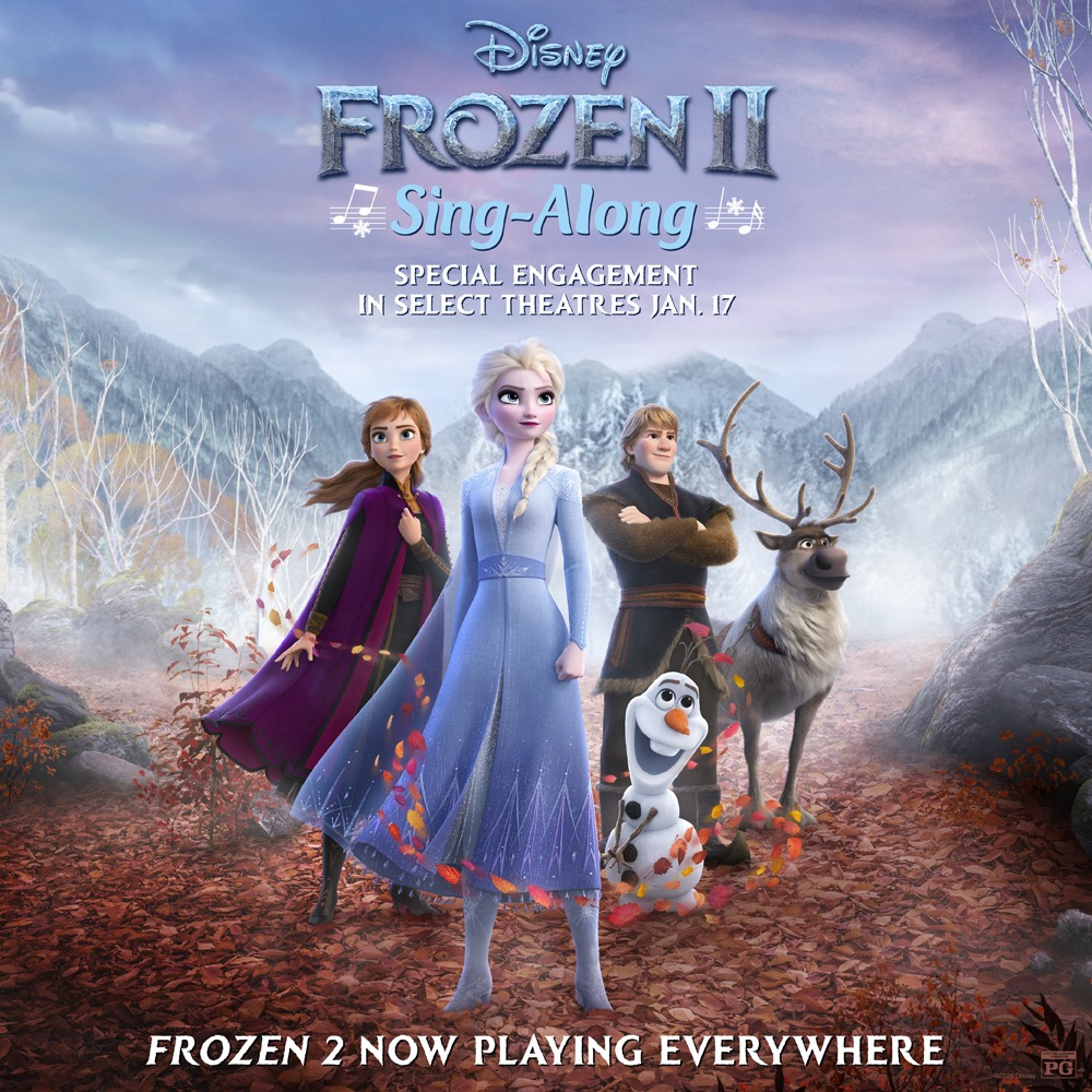 """""""FROZEN 2"""" Sing-Along Engagement Heading to Theatres Starting Jan. 17 1"""