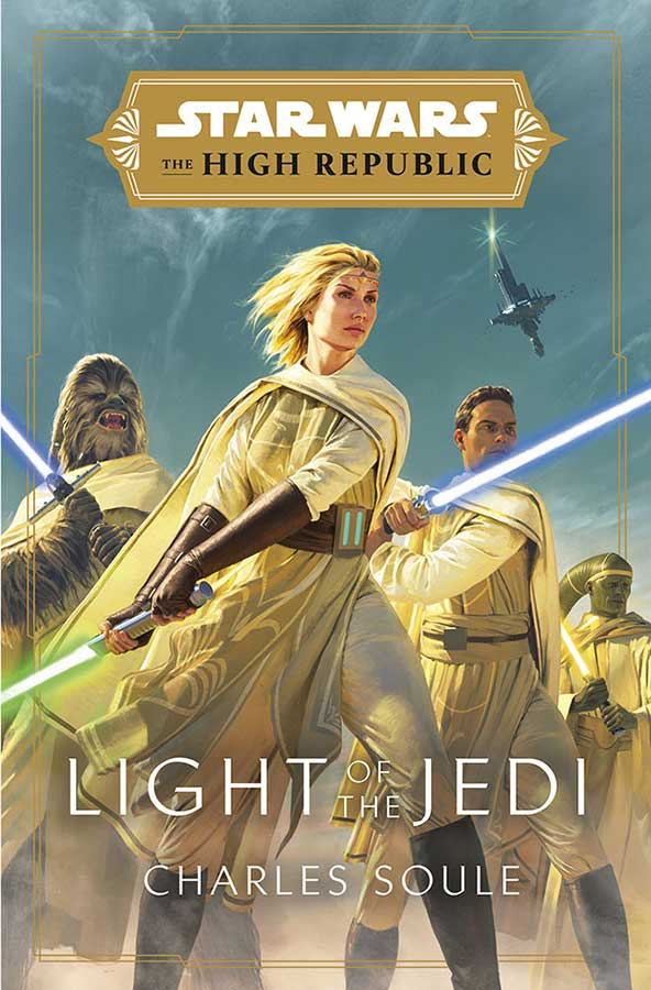 Star Wars: The High Republic: Light of the Jedi by Charles Soule