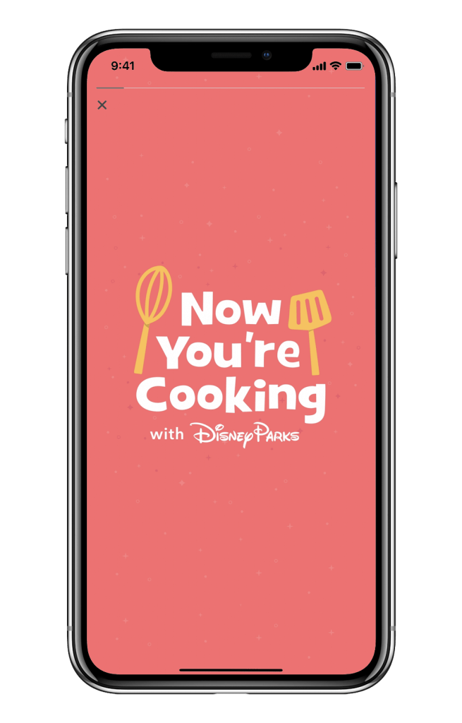 Now You're Cooking screen on the Disney Experience Mobile App