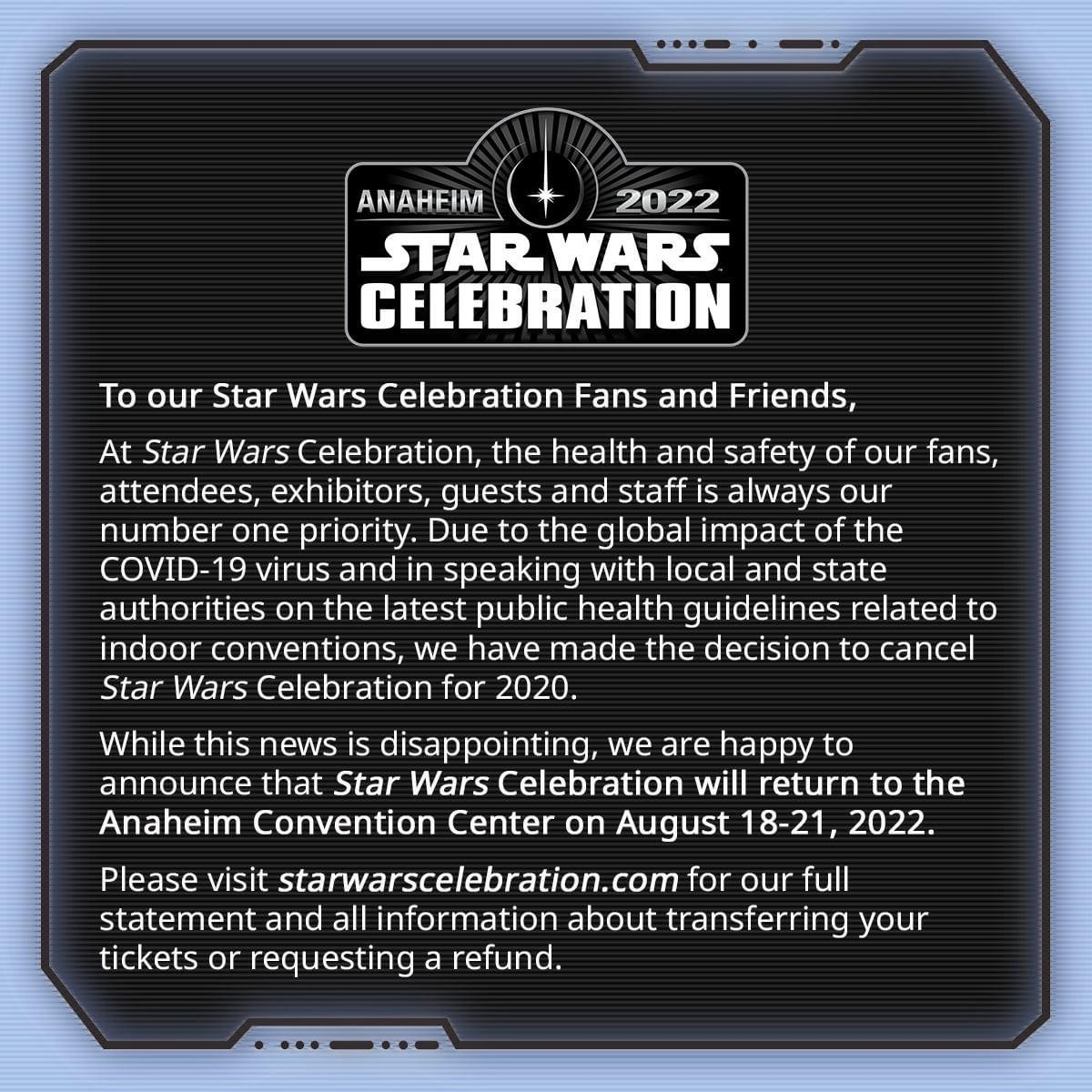 Update from Star Wars Celebration - Cancelled Until 2022 1