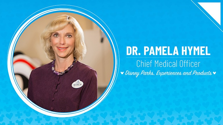 Dr. Pamela Hymel – Chief Medical Officer, Disney Parks, Experiences and Products