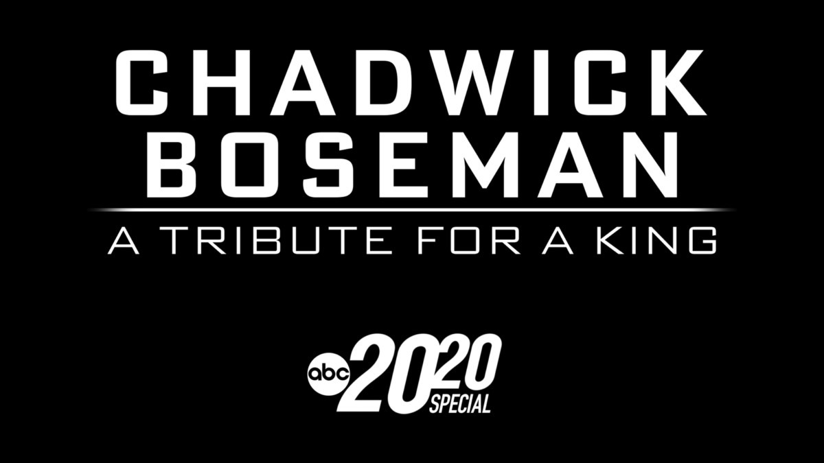 ABC NEWS' ACCLAIMED SPECIAL 'CHADWICK BOSEMAN: A TRIBUTE FOR A KING - A SPECIAL EDITION OF 20/20' NOW STREAMING ON DISNEY+ 1