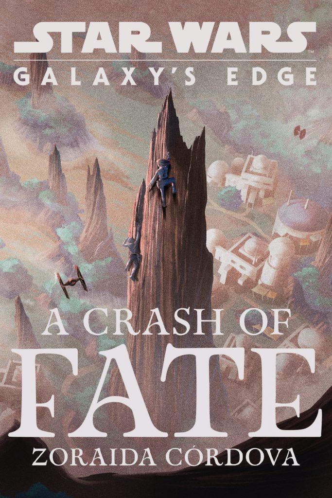 'Star Wars: Galaxy's Edge: A Crash of Fate' book cover