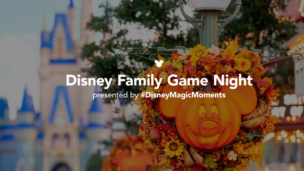 Disney Family Game Night presented by #DisneyMagicMoments